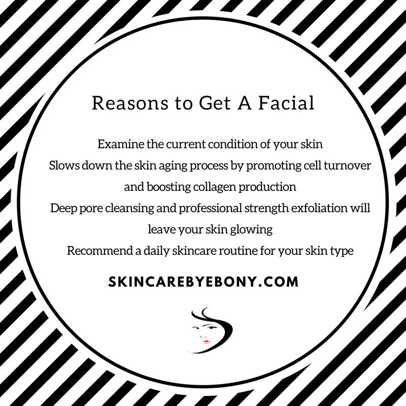 Reasons to Get A Facial